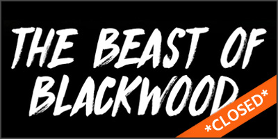 closed-haunts-beast-of-blackwood